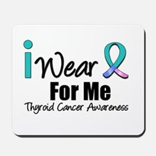 Thyroid Cancer (Me) Mousepad