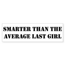 Average Last Girl Bumper Bumper Sticker