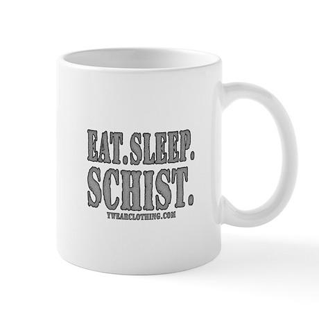 Eat.Sleep.Schist. Mug