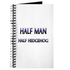 Half Man Half Hedgehog Journal