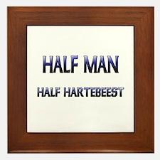 Half Man Half Hartebeest Framed Tile