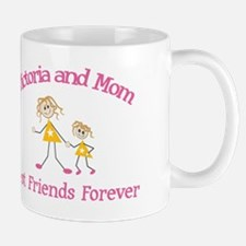 Victoria and Mom - Best Frien Mug