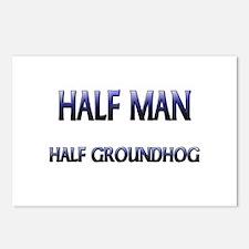 Half Man Half Groundhog Postcards (Package of 8)