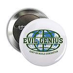 """Evil Genius 2.25"""" Button"""