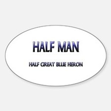 Half Man Half Great Blue Heron Oval Decal