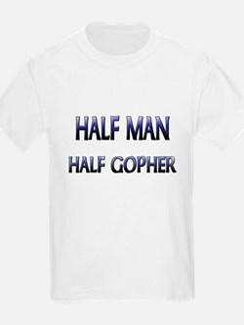 Half Man Half Gopher T-Shirt