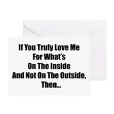 """""""If You Tuly Love Me"""" Greeting Card"""