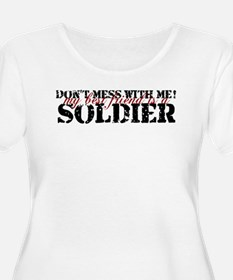 dontmess_soldier Plus Size T-Shirt