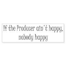 Producer happy Bumper Bumper Sticker