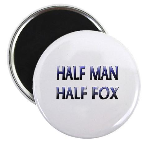 Half Man Half Fox Magnet