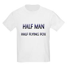 Half Man Half Flying Fox T-Shirt
