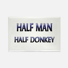 Half Man Half Donkey Rectangle Magnet