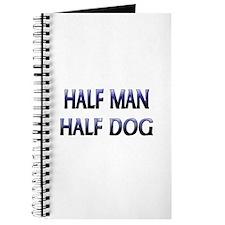 Half Man Half Dog Journal