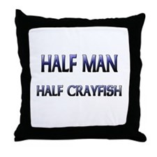 Half Man Half Crayfish Throw Pillow
