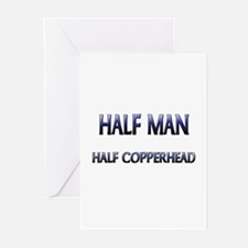 Half Man Half Copperhead Greeting Cards (Pk of 10)