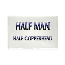 Half Man Half Copperhead Rectangle Magnet (10 pack
