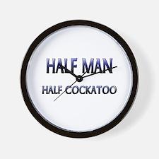Half Man Half Cockatoo Wall Clock