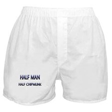 Half Man Half Chipmunk Boxer Shorts