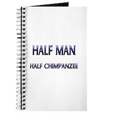 Half Man Half Chimpanzee Journal