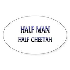 Half Man Half Cheetah Oval Decal
