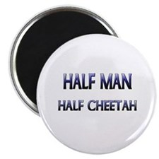 Half Man Half Cheetah Magnet