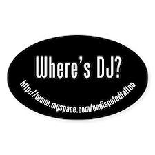 Where's DJ? Oval Decal
