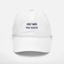 Half Man Half Budgie Baseball Baseball Cap
