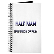 Half Man Half Birds Of Prey Journal