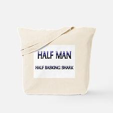 Half Man Half Basking Shark Tote Bag
