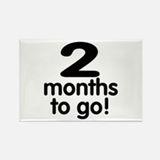 2 months to go! Rectangle Magnet