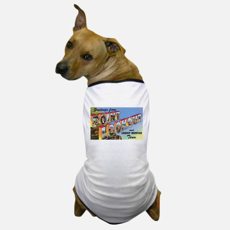 Point Lookout Tennessee Dog T-Shirt