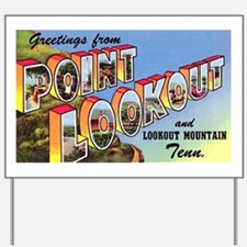 Point Lookout Tennessee Yard Sign