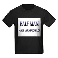 Half Man Half Armadillo T