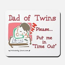 Dad in Time Out Mousepad