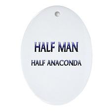 Half Man Half Anaconda Oval Ornament