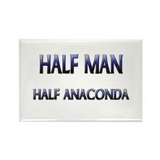 Half Man Half Anaconda Rectangle Magnet