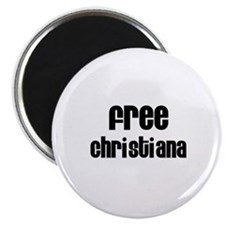 "Free Christiana 2.25"" Magnet (10 pack)"