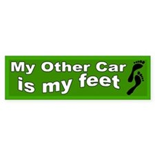 My Other Car is My Feet Bumper Bumper Sticker