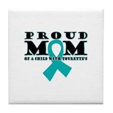 Tourette's Proud Mom Tile Coaster