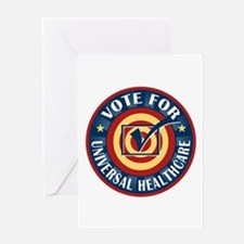 Vote for Universal Healthcare Greeting Card