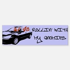 """Rollin' With My Gnomies"" Bumper Bumper Bumper Sticker"