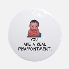 You really... Ornament (Round)