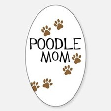 Poodle Mom Oval Decal