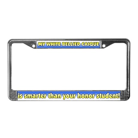 Hnr Stdnt White Bellied Caique License Plate Frame