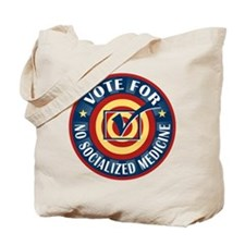 Vote for No Socialized Medicine Tote Bag