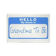My Name Is Grandma To Be (Blue) Rectangle Magnet