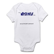 you wouldn't understand Infant Bodysuit