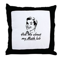 Ask Me About My Math Lab Throw Pillow