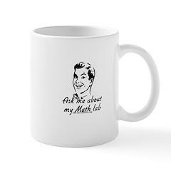 Ask Me About My Math Lab Mug