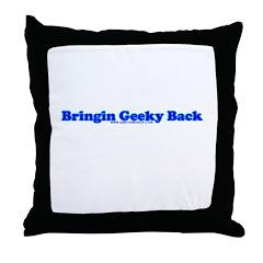 Bringin Geeky Back Throw Pillow